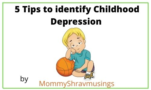 5 tips to identify the Childhood Depression