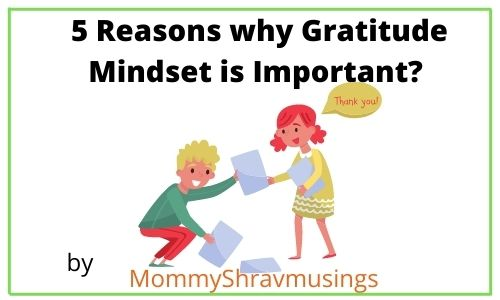 Why Gratitude Mindset is Important?