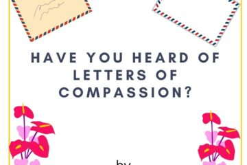 Have you heard of Letters of Compassion? blog post by MommyShravmusings for #WATWB