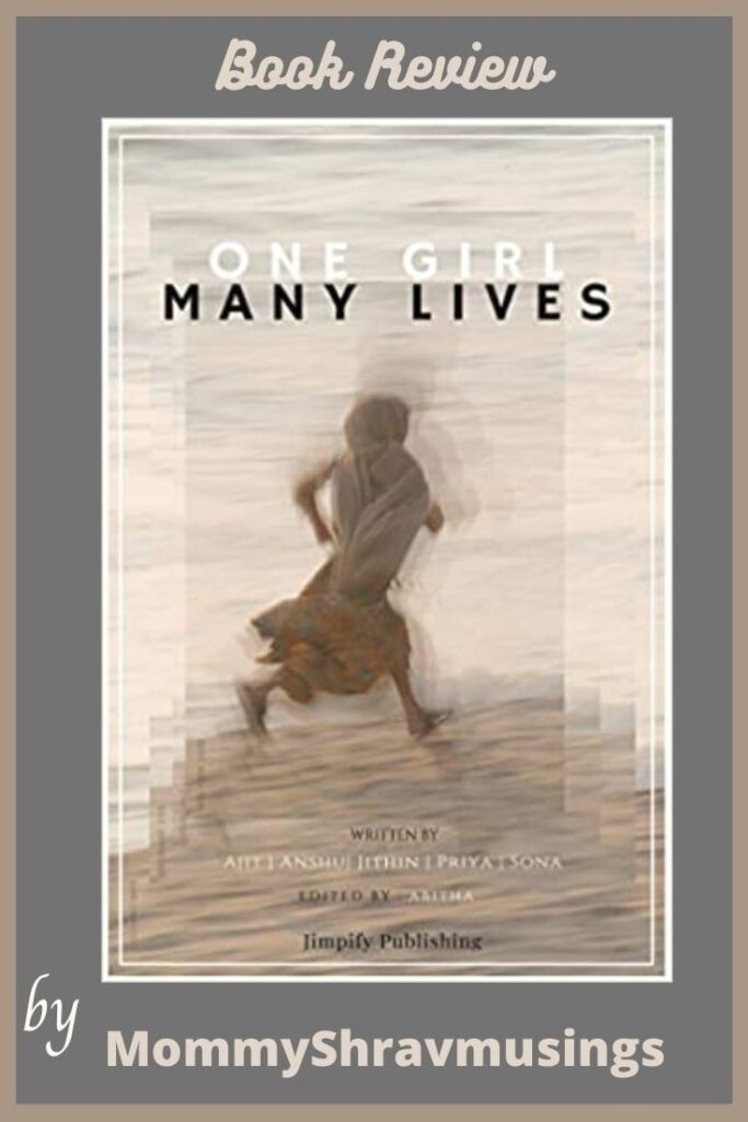 Book Review of One Girl Many Lives by Mommyshravmusings.