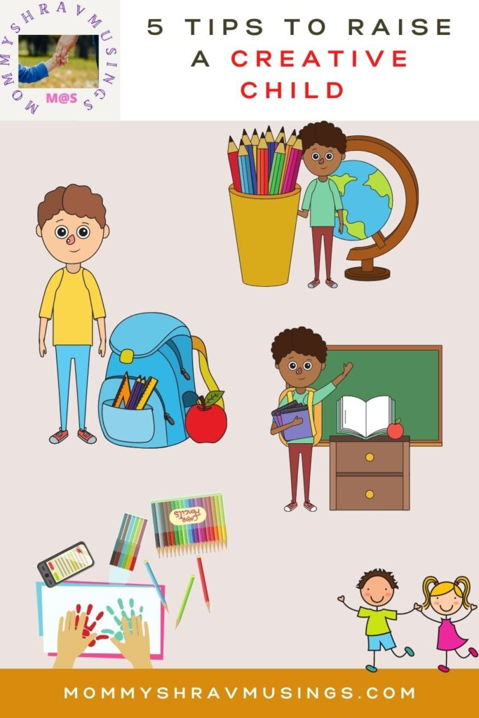 Tips to raise the Creative Child
