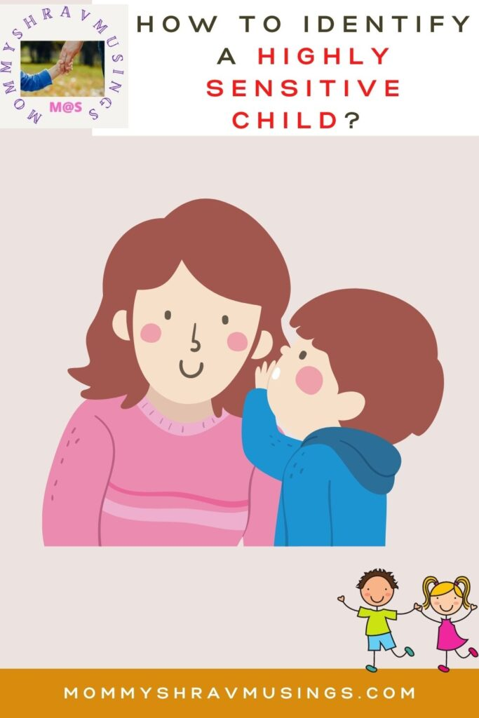 Tips to Identify a Highly Sensitive Child.