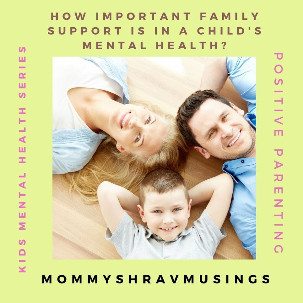 Importance of Family Support on the Child's Mental Health
