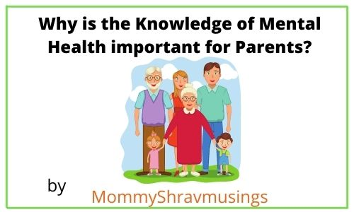 Why the Mental Health Literacy is Important for Parents