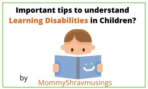 Important Tips to Identify the Learning Disabilities in Kids