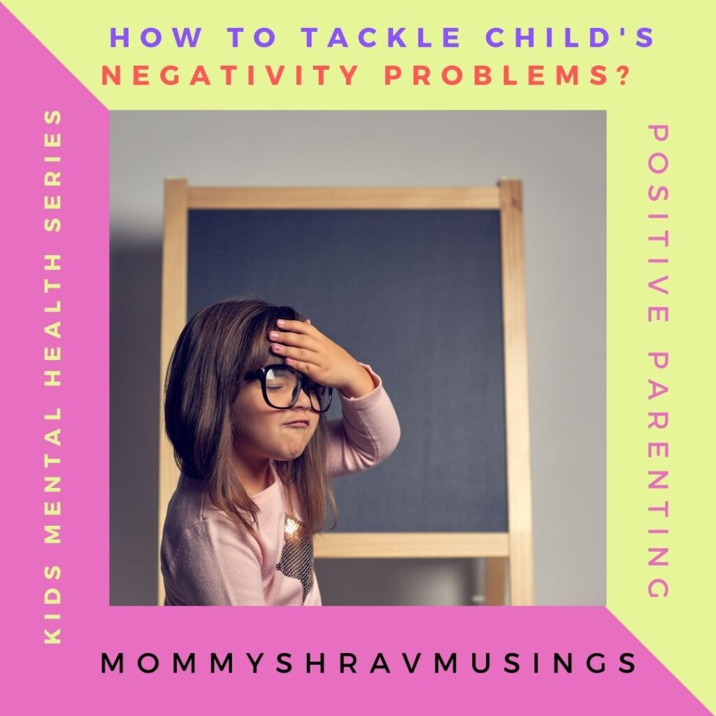 Tips to overcome Child's Negativity problems