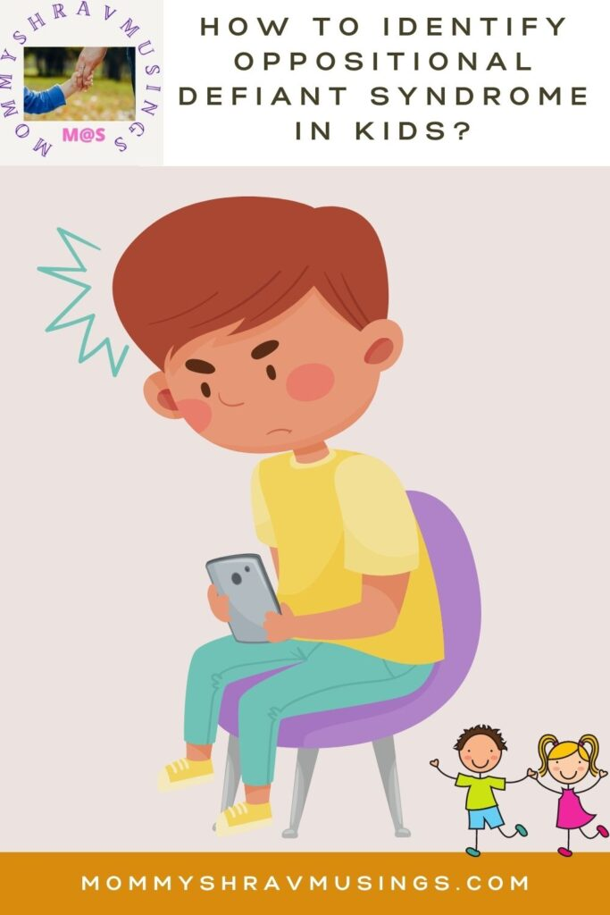 How to Identify Oppositional Defiant Syndrom in Kids