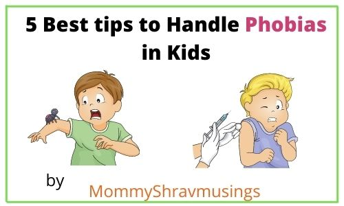 Tips to Handle Phobias in Children