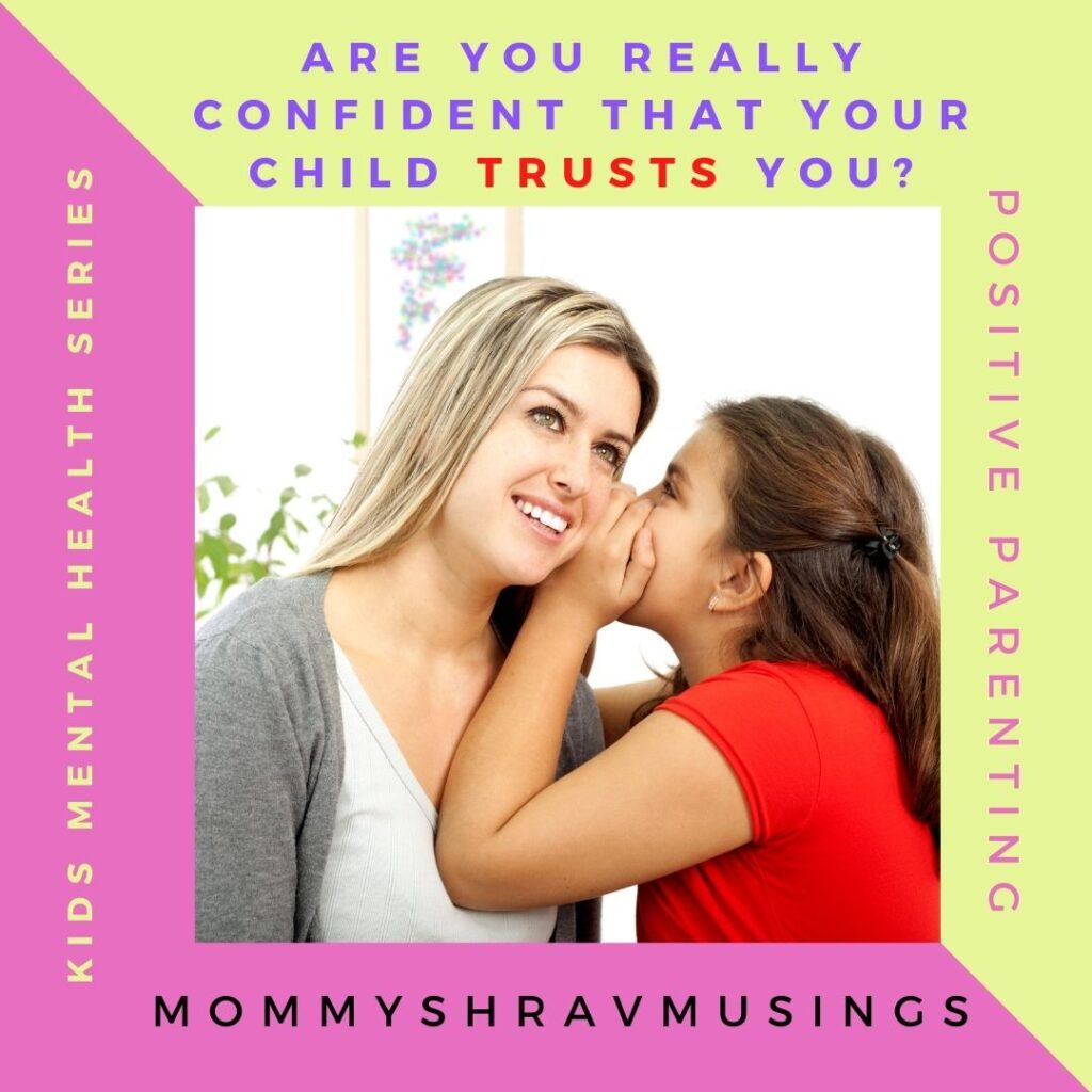 Are you confident that your child trusts you