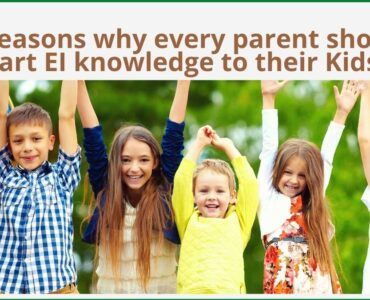 Emotional Intelligence for Kids. Why its important, how it will help the kids