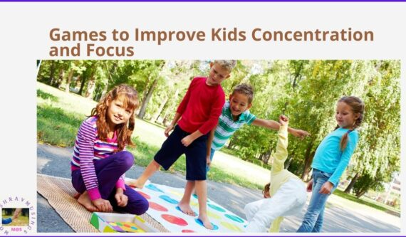 Games that Improve the Concentration and Focus of Kids